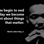 our lives end – MLK quote